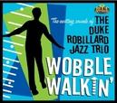 WOBBLE WALKIN' 2012 ALBUM