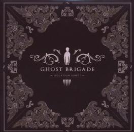 ISOLATION SONGS Audio CD, GHOST BRIGADE, CD
