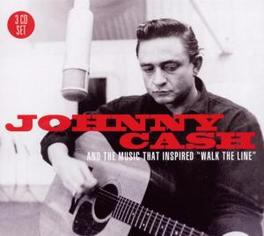 AND THE MUSIC THAT.. .. INSPIRED 'WALK THE LINE' Audio CD, JOHNNY CASH, CD