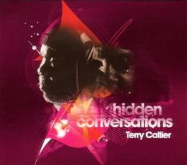 HIDDEN CONVERSATIONS Audio CD, TERRY CALLIER, CD