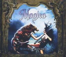 WOLVES AND WITCHES -LTD- Audio CD, MAGICA, CD