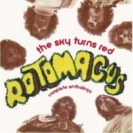 SKY TURNS RED * THE COMPLETE ANTHOLOGY * ROTOMAGUS, CD