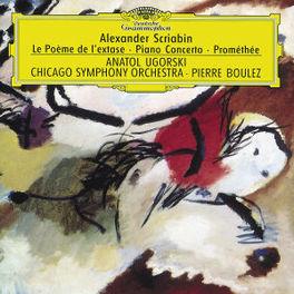 LE POEME DE L'EXTASE OP54 ANATOL UGORSKI-CHIGACO SYM CHOR & ORCH-PIERRE BOULEZ Audio CD, A. SCRIABIN, CD