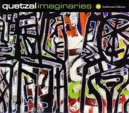 IMAGINARIES BAND FOUNDED AFTER LOS ANGELES RIOTS 1992 QUETZAL, CD