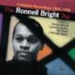 COMPLETE RECORDINGS.. .. 1956-1958 Audio CD, RONNELL BRIGHT, CD