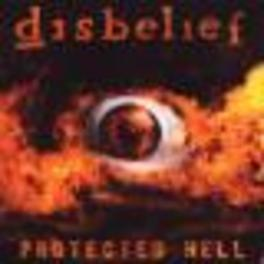 PROTECTED HELL Audio CD, DISBELIEF, CD