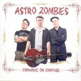 CONVINCE OR CONFUSED Audio CD, ASTRO ZOMBIES, CD