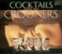 COCKTAILS WITH THE CROONE W/FRANK SINATRA/TONY BENNETT/ANDY WILLIAMS/DEAN MARTIN Audio CD, V/A, CD
