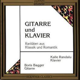 GITARRE & KLAVIER W/BORIS BJORN BAGGER, KALLE RANDALU Audio CD, WEBER/DIABELLI/MERTZ, CD