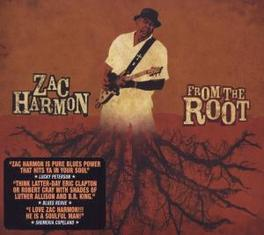 FROM THE ROOT Audio CD, ZAC HARMON, CD