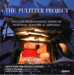 PULITZER PROJECT KALMAR/BELL/GRANT PARK SCHUMAN/SOWERBY/COPLAND, CD