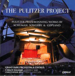 PULITZER PROJECT KALMAR/BELL/GRANT PARK SCHUMAN/SOWERBY/COPLAND, CD