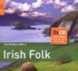 ROUGH GUIDE TO IRISH FOLK .. IRISH FOLK // DEEP-ROOTED AND THRIVING Audio CD, V/A, CD