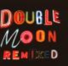 DOUBLEMOON REMIXED -15TR- W/DJ CLICK VS BURHAN OCAL/FORTY THIEVES ORKESTAR/A.O. Audio CD, V/A, CD