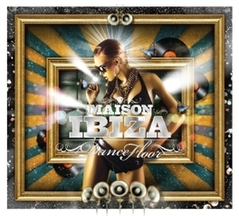 MAISON IBIZA-DANCE FLOOR V/A, CD