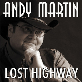 LOST HIGHWAY ANDY MARTIN, CD