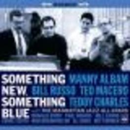 SOMETHING NEW, SOMETHING. ..BLUE/BILL RUSSO/TEO MACERO/TEDDY CHARLES Audio CD, MANNY ALBAM, CD