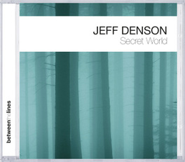SECRET WORLD JEFF DENSON, CD