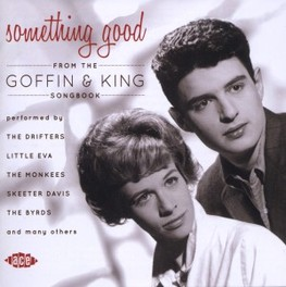 SOMETHING GOOD * FROM THE GOFFIN & KING SONGBOOK * V/A, CD