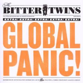 GLOBAL PANIC Audio CD, BITTER TWINS, CD