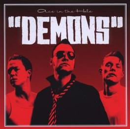 ACE IN THE HOLE Audio CD, DEMONS, CD