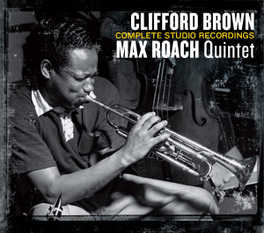 COMPLETE STUDIO.. .. RECORDINGS / FT. MAX ROACH BROWN, CLIFFORD -QUINTET-, CD