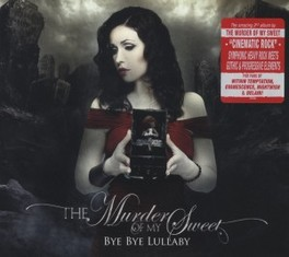 BYE BYE LULLABY -DIGI- FOR FANS OF WITHIN TEMPTATION, EPICA, EVANESCENSE MURDER OF MY SWEET, CD