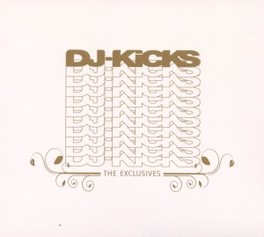 DJ KICKS THE EXCLUSIVES V/A, CD