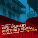 HISTORY OF NEW ORLEANS 1 .. R&B PT.1, JAZZ, BLUES & CREOLE ROOTS 1923-1953