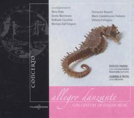 ALLEGRO DANZANTE WORKS BY ROTA/BUSONI/CASTELNUOVO-TEDESCO/MORRICONE Audio CD, GABRIELE/ROCCO PARI ROTA, CD