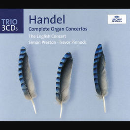 COMPLETE ORGAN CONCERTOS W/SIMON PRESTON, TREVOR PINNOCK Audio CD, G.F. HANDEL, CD