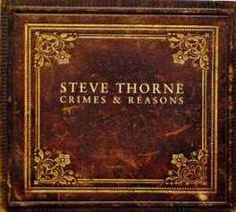 CRIMES & REASONS STEVE THORNE, CD
