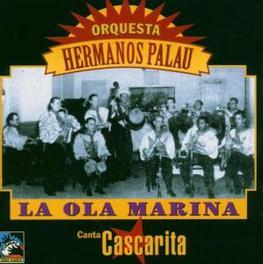 LA OLA MARINA (1939-41) W/ CASCARITA HERMANOS ORQ PAULA, CD