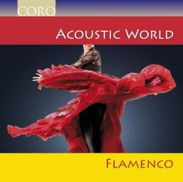 FLAMENCO W/PACE PENA/MANOLO DOMINGUEZ/PACO DEL GASTOR/A.O. Audio CD, V/A, CD
