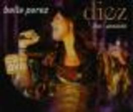 DIEZ -LIVE ACOUSTIC + DVD Audio CD, BELLE PEREZ, CD