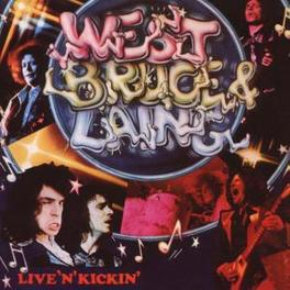 LIVE 'N' KICKIN' RE-ISSUE OF CLASSIC 1974 ALBUM Audio CD, WEST, BRUCE & LAING, CD