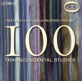 100 TRANSCENDENTAL STUDIE FREDRIK ULLEN Audio CD, SORABJI, CD