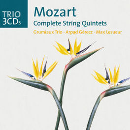 COMPLETE STRING QUINTETS GRUMIAUX TRIO W.A. MOZART, CD
