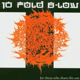 FOR THOSE WHO SHARE THE S Audio CD, TEN FOLD BELOW, CD