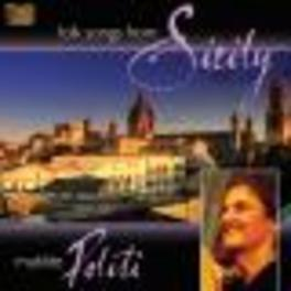 FOLK SONGS FROM SICILY. Audio CD, MATILDE POLITI, CD