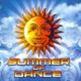 SUMMER OF DANCE FT. ARMIN VAN BUUREN/SIDNEY SAMSON/RALVERO A.O. Audio CD, V/A, CD