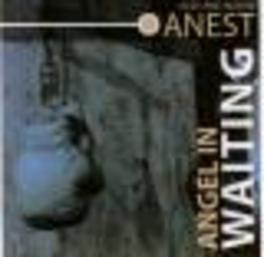 ANGELS IN WAITING Audio CD, ANEST, ALEX & NAOMI, CD