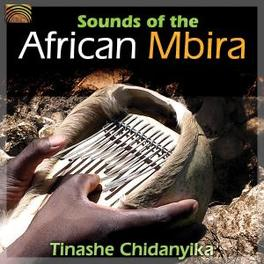 SOUNDS OF THE AFRICAN.. .. MBIRA Audio CD, TINASHE CHIDANYIKA, CD