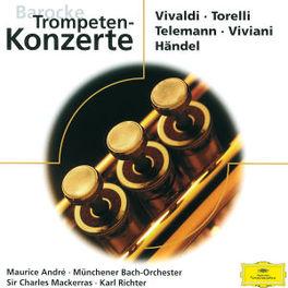 BAROCKE TROMPETEN KONZERT M.ANDRE/MUNCHENER BACH ORCH./MACKERRAS/RICHTER Audio CD, HANDEL/TORELLI/VIVALDI, CD
