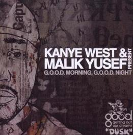 GOOD MORNING GOOD.. .. NIGNT: DUSK//KAYNE WEST & MALIK YUSEF PRESENTS.. Audio CD, WEST, KANYE & MALIK YUSEF, CD