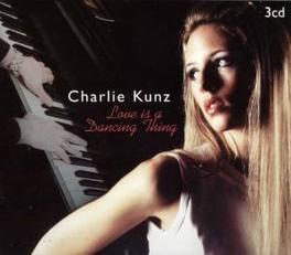 LOVE IS A DANCING THING Audio CD, CHARLIE KUNZ, CD