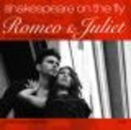 SHAKESPEARE ON THE FLY 'ROMEO & JULIET' Audio CD, AUDIOBOOK, CD