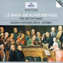 DIE KUNST DER FUGUE MUSICA ANTIQUA KOLN/REINHARD GOEBEL