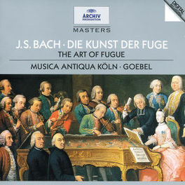 DIE KUNST DER FUGUE MUSICA ANTIQUA KOLN/REINHARD GOEBEL Audio CD, J.S. BACH, CD