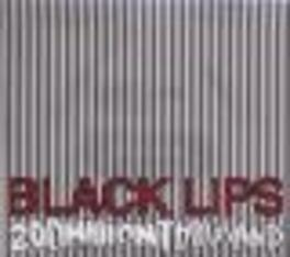 200 MILLION THOUSAND Audio CD, BLACK LIPS, CD